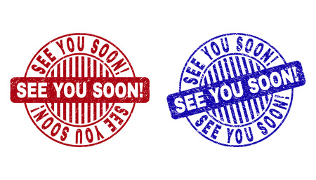 Grunge SEE YOU SOON! round stamp seals isolated on a white background. Round seals with distress texture in red and blue colors. Illustration