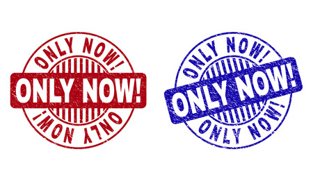 Grunge ONLY NOW! round stamp seals isolated on a white background. Round seals with grunge texture in red and blue colors. Vector rubber imprint of ONLY NOW! text inside circle form with stripes.