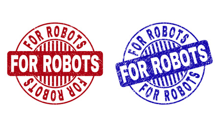 Grunge FOR ROBOTS round stamp seals isolated on a white background. Round seals with grunge texture in red and blue colors. Vector rubber imprint of FOR ROBOTS caption inside circle form with stripes.