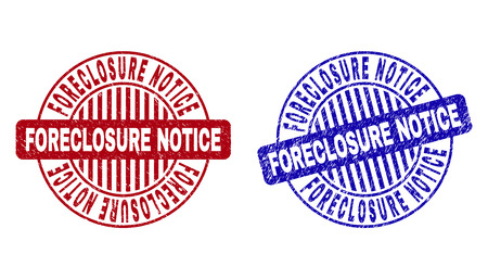 Grunge FORECLOSURE NOTICE round stamp seals isolated on a white background. Round seals with grunge texture in red and blue colors. Illustration