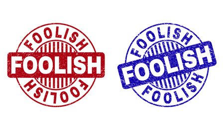Grunge FOOLISH round stamp seals isolated on a white background. Round seals with grunge texture in red and blue colors. Vector rubber overlay of FOOLISH label inside circle form with stripes. Иллюстрация