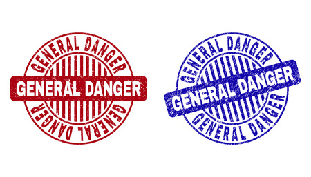 Grunge GENERAL DANGER round stamp seals isolated on a white background. Round seals with distress texture in red and blue colors.