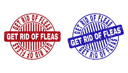 Grunge GET RID OF FLEAS round stamp seals isolated on a white background. Round seals with grunge texture in red and blue colors.