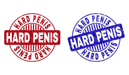 Grunge HARD PENIS round stamp seals isolated on a white background. Round seals with distress texture in red and blue colors. Vector rubber imprint of HARD PENIS title inside circle form with stripes. Vettoriali