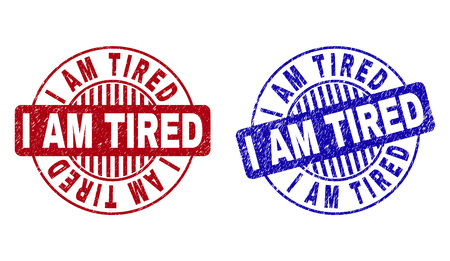Grunge I AM TIRED round stamp seals isolated on a white background. Round seals with grunge texture in red and blue colors. Vector rubber imitation of I AM TIRED title inside circle form with stripes.