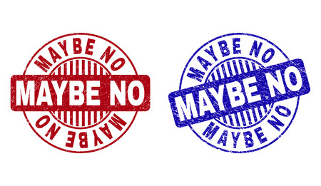 Grunge MAYBE NO round stamp seals isolated on a white background. Round seals with grunge texture in red and blue colors. Vector rubber imitation of MAYBE NO label inside circle form with stripes.