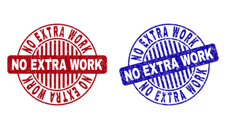 Grunge NO EXTRA WORK round stamp seals isolated on a white background. Round seals with distress texture in red and blue colors.
