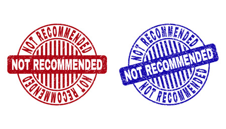 Grunge NOT RECOMMENDED round stamp seals isolated on a white background. Round seals with grunge texture in red and blue colors.