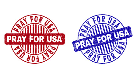 Grunge PRAY FOR USA round stamp seals isolated on a white background. Round seals with grunge texture in red and blue colors. Illustration