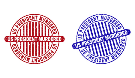 Grunge US PRESIDENT MURDERED round stamp seals isolated on a white background. Round seals with grunge texture in red and blue colors.