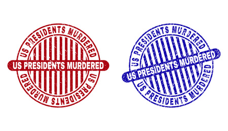Grunge US PRESIDENTS MURDERED round stamp seals isolated on a white background. Round seals with grunge texture in red and blue colors.