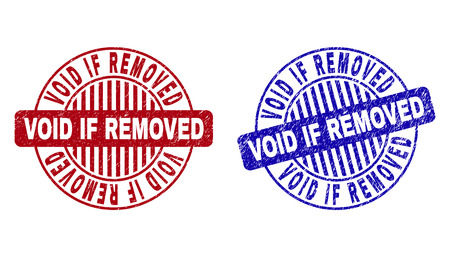 Grunge VOID IF REMOVED round stamp seals isolated on a white background. Round seals with grunge texture in red and blue colors.