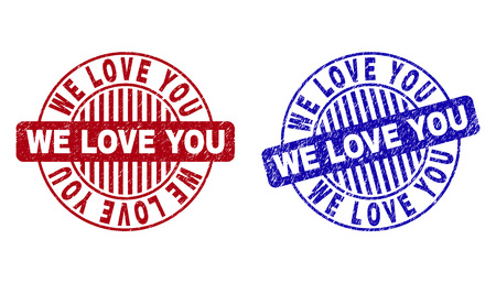 Grunge WE LOVE YOU round stamp seals isolated on a white background. Round seals with grunge texture in red and blue colors. Vector rubber imprint of WE LOVE YOU tag inside circle form with stripes.