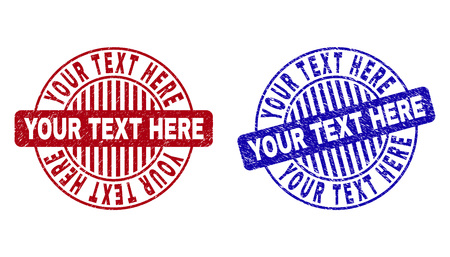 Grunge YOUR TEXT HERE round stamp seals isolated on a white background. Round seals with grunge texture in red and blue colors.