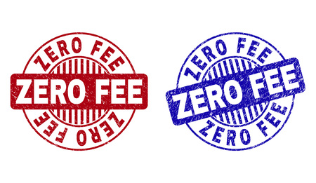 Grunge ZERO FEE round stamp seals isolated on a white background. Round seals with grunge texture in red and blue colors. Vector rubber imprint of ZERO FEE tag inside circle form with stripes.