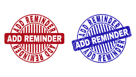 Grunge ADD REMINDER round stamp seals isolated on a white background. Round seals with grunge texture in red and blue colors.