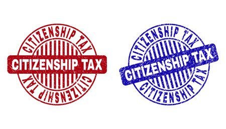 Grunge CITIZENSHIP TAX round stamp seals isolated on a white background. Round seals with grunge texture in red and blue colors.