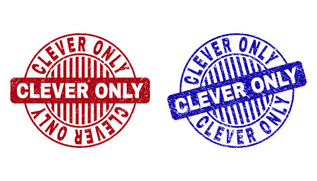 Grunge CLEVER ONLY round stamp seals isolated on a white background. Round seals with grunge texture in red and blue colors.