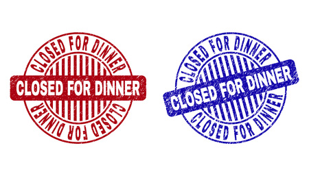 Grunge CLOSED FOR DINNER round stamp seals isolated on a white background. Round seals with distress texture in red and blue colors.