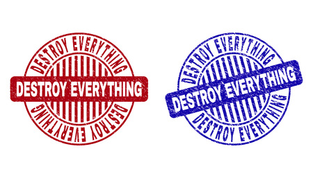 Grunge DESTROY EVERYTHING round stamp seals isolated on a white background. Round seals with grunge texture in red and blue colors.