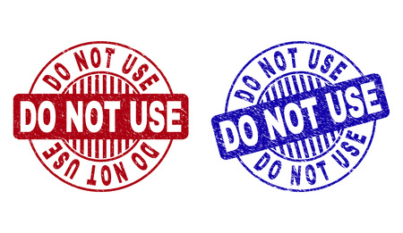 Grunge DO NOT USE round stamp seals isolated on a white background. Round seals with distress texture in red and blue colors. Vector rubber imprint of DO NOT USE title inside circle form with stripes.