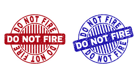 Grunge DO NOT FIRE round stamp seals isolated on a white background. Round seals with grunge texture in red and blue colors.