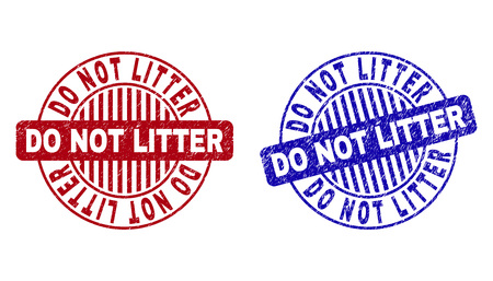 Grunge DO NOT LITTER round stamp seals isolated on a white background. Round seals with distress texture in red and blue colors.