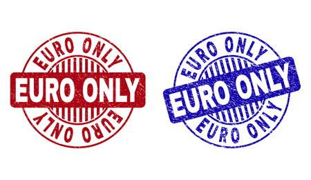 Grunge EURO ONLY round stamp seals isolated on a white background. Round seals with distress texture in red and blue colors. Vector rubber imitation of EURO ONLY text inside circle form with stripes.