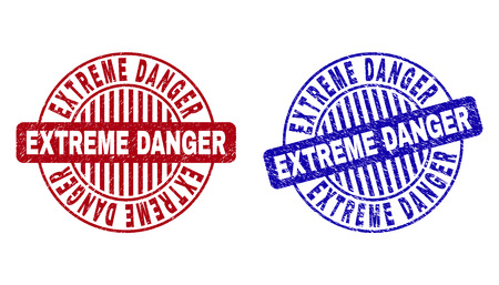 Grunge EXTREME DANGER round stamp seals isolated on a white background. Round seals with grunge texture in red and blue colors.