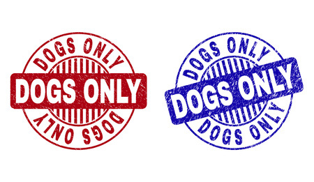 Grunge DOGS ONLY round stamp seals isolated on a white background. Round seals with grunge texture in red and blue colors. Vector rubber watermark of DOGS ONLY caption inside circle form with stripes.