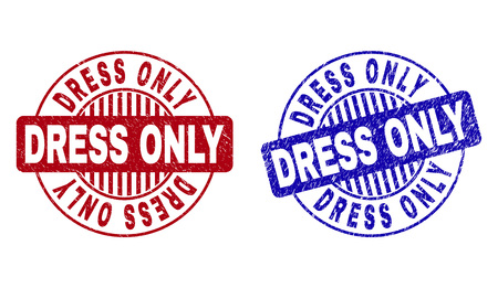 Grunge DRESS ONLY round stamp seals isolated on a white background. Round seals with grunge texture in red and blue colors. Vector rubber watermark of DRESS ONLY tag inside circle form with stripes. Иллюстрация