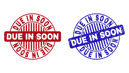 Grunge DUE IN SOON round stamp seals isolated on a white background. Round seals with grunge texture in red and blue colors.