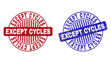 Grunge EXCEPT CYCLES round stamp seals isolated on a white background. Round seals with grunge texture in red and blue colors. Illustration