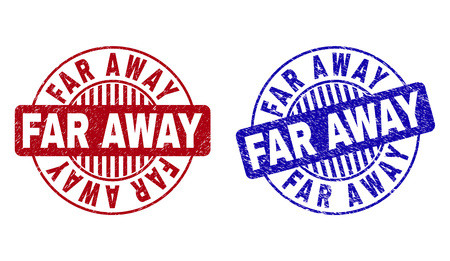 Grunge FAR AWAY round stamp seals isolated on a white background. Round seals with grunge texture in red and blue colors. Vector rubber watermark of FAR AWAY label inside circle form with stripes.