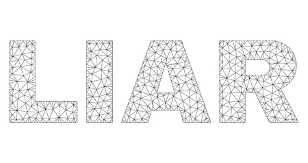 Mesh vector LIAR text. Abstract lines and dots are organized into LIAR black carcass symbols. Wire carcass 2D polygonal network in vector format.