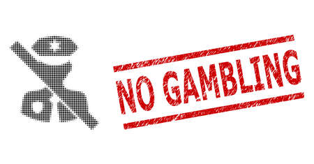 No police guard halftone dotted illustration and No Gambling grunge seal. Seal includes No Gambling text between parallel lines.
