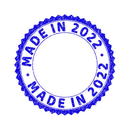 Grunge MADE IN 2022 round rosette stamp seal. Copy space inside circle. Vector blue rubber watermark of MADE IN 2022 tag inside round rosette. Stamp seal with unclean texture.