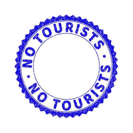 Grunge NO TOURISTS round rosette stamp seal. Empty space inside circle. Vector blue rubber imitation of NO TOURISTS text inside round rosette. Stamp seal with dirty texture.
