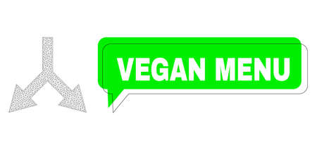 Shifted Vegan Menu green chat banner and bifurcation arrow down mesh composition. Vector flat bifurcation arrow down, built from flat mesh. Green chat contains Vegan Menu text inside black contour,