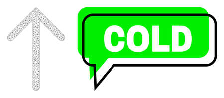 Misplaced Cold green message frame and arrow up mesh structure. Vector 2d arrow up, designed with flat mesh. Green chat has Cold tag inside black frame, and colored cloud.