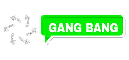 Shifted Gang Bang green phrase frame and centrifugal arrows mesh structure. Vector flat centrifugal arrows, designed with flat mesh. Green speech has Gang Bang text inside black contour, Vektorové ilustrace