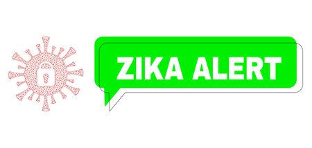 Misplaced Zika Alert green chat speech shape and coronavirus lockdown mesh model. Vector flat coronavirus lockdown, built from flat mesh. Green chat includes Zika Alert tag inside black frame,