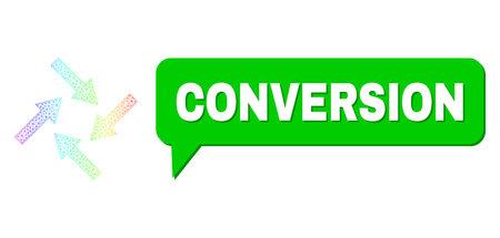 Conversion and centripetal arrows vector. Spectral colored mesh centripetal arrows, and speech Conversion bubble message. Speech colored Conversion cloud has shadow. 矢量图像
