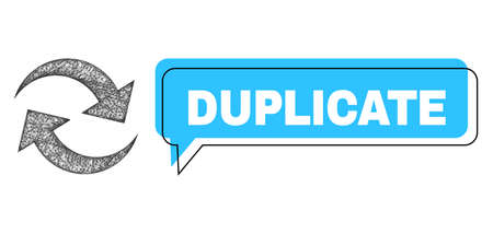 Speech Duplicate blue bubble frame and crossing mesh refresh arrows. Frame and colored area are misplaced to Duplicate phrase, which is located inside blue colored speech balloon.