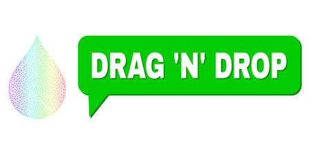 Drag N Drop and drop vector. Spectral vibrant mesh drop, and conversation Drag N Drop bubble message. Conversation colored Drag N Drop cloud has shadow.