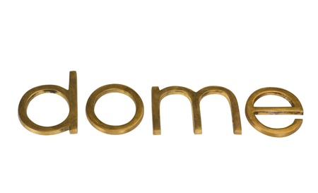 Close-up of a word 'dome' Stock Photo - 10234734