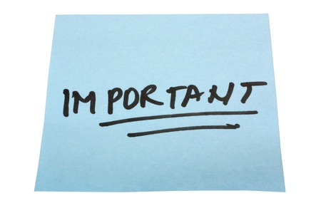 important: Word Important written on an adhesive note