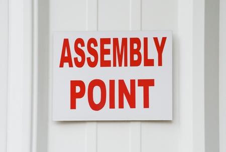 assembly point: Close-up of Assembly Point signboard, Bangalore, Karnataka, India