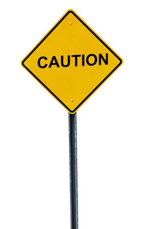 voorzichtigheid waarschuwing