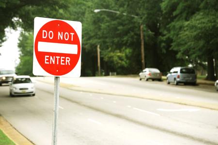 do not enter sign on the street